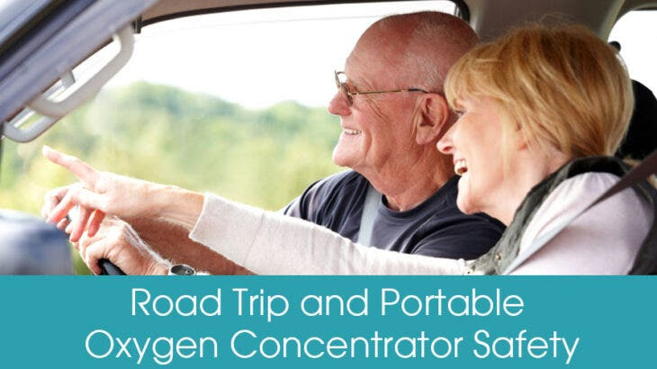 Road Trip Safety Tips With A Portable Oxygen Concentrator