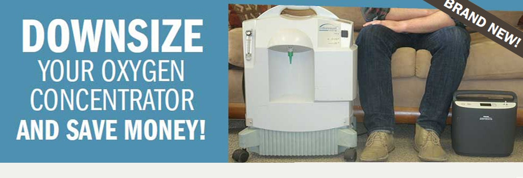Downsize your Home Oxygen Concentrator and Save Money!.