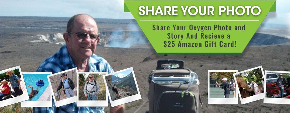 Share Your Oxygen Image - Send Us Your Picture Using a Oxygen Concentrator