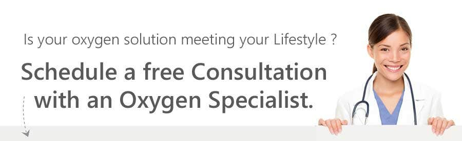 Is your oxygen solution meeting your Lifestyle? Schedule a free consultation with an oxygen specialist.