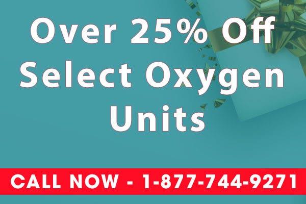 25% Off Oxygen Units - Cyber Monday Sale